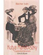Kutya Mandovszky - Bächer Iván