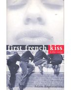 First French Kiss and Other Traumas - BAGDASARIAN, ADAM
