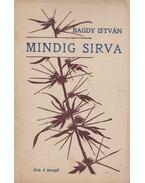 Mindig sirva - Bagdy István