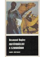 Hajtóvadászat a Szaharában - Bagley, Desmond