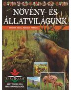Növény- és állatvilágunk - Bagoly Ilona