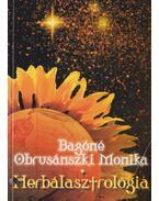 Herbálasztrológia - Bagóné Obrusánszki Monika