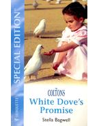 White Dove's Promise - Bagwell, Stella