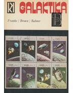 Galaktika 13. - Bahnov, Vladlen, Dale Brown, Herbert W. Franke, Kuczka Péter