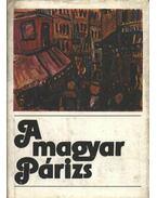 A magyar Párizs - Bajomi Lázár Endre