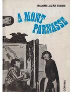 A Mont Parnasse - Bajomi Lázár Endre