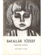 Bakallár József festőművész kiállítása - Mikó Zoltán , dr.