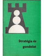 Stratégia és gondolat - Bakcsi György