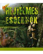 Rejtelmes esőerdők - Bakó Krisztián