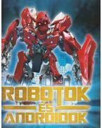 Robotok és androidok - Bakó Krisztián