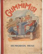 Gummi-Misi - Bakó László