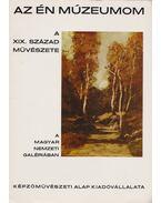 A XIX. század művészete - Bakó Zsuzsanna