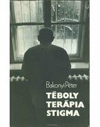 Téboly - Terápia - Stigma (dedikált) - Bakonyi Péter