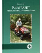 Kertészet részfoglalkozású termeléssel - Almáskerti tapasztalatok, mesterfogások - Bakos István
