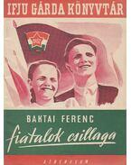 Fiatalok csillaga - Baktai Ferenc