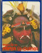 Pápua Új-Guinea - Balázs Dénes