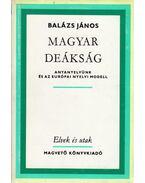 Magyar deákság - Balázs János