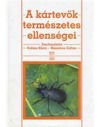 A kártevők természetes ellenségei - Balázs Klára, Mészáros Zoltán