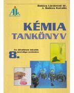 Kémia tankönyv 8. - Balázs Lórántné, J. Balázs Katalin
