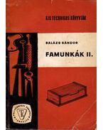 Famunkák II. - Balázs Sándor