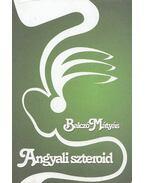 Angyali szteroid (dedikált) - Balczó Mátyás