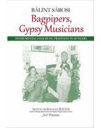 Bagpipers, Gypsy Musicians - Bálint Sárosi