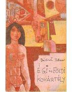 Égi és földi kovártély - Bálint Tibor