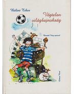 Végtelen világbajnokság - Bálint Tibor