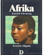 Afrika - Balla Zsuzsa (szerk.)
