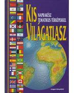 Kis világatlasz - Balla Zsuzsa (szerk.)