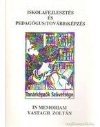 Iskolafejlesztés és pedagógus(tovább)képzés - Ballér Endre, Dudás Margit