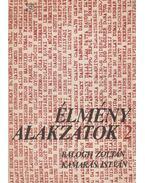 Élményalakzatok 2. - Balogh Zoltán, Kamarás István