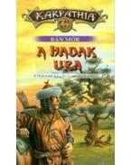 A hadak ura - A Nomádkirály-ciklus harmadik könyve - Bán Mór