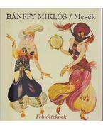 Mesék - Bánffy Miklós