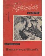 Hogyan lehetsz rádióamatőr? - Bánszegi Ferenc
