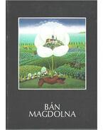 Bán Magdolna - Bánszky Pál