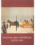 Magyar Naiv Művészek Múzeuma - Bánszky Pál