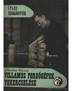 Villamos forgógépek tekercselése - Barabás Miklós, Karsai Tibor
