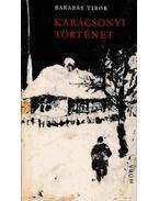 Karácsonyi történet (Dedikált) - Barabás Tibor