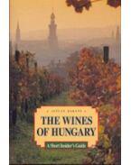 The wines of Hungary - A short insiders guide - A MAGYAR BOR - ANGOL - Bárány István