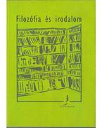 FILOZÓFIA ÉS IRODALOM - Bárány Tibor (szerk.), Rónai András