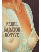 Kebelbarátok könyve - Baranyi Ferenc, Köves József
