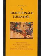 A tradicionális íjászatról - Baranyi Tibor Imre szerk.