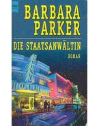 Die Staatsanwältin - Barbara Parker