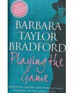 Playing the Game - Barbara Taylor Bradford