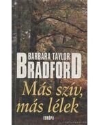 Más szív, más lélek - Barbara Taylor BRADFORD