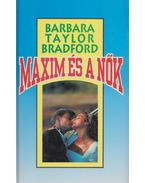 Maxim és a nők - Barbara Taylor BRADFORD