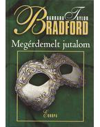 Megérdemelt jutalom - Barbara Taylor BRADFORD