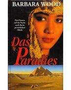 Das Paradies - Barbara Wood