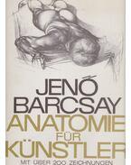 Anatomie für Künstler - Barcsay Jenő